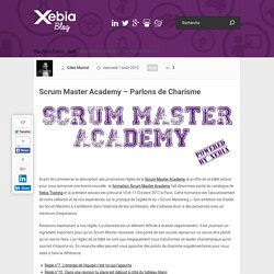 Scrum Master Academy – Parlons de Charisme