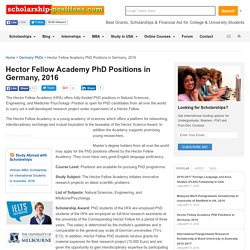 Hector Fellow Academy PhD Positions in Germany, 2016 Scholarship Positions 2016 2017