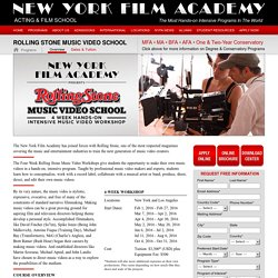 New York Film Academy - Rolling Stone Music Video School