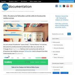Utile : l'Academy de Talkwalker, outil de veille et d'analyse des médias sociaux