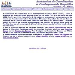 L' Association de Coordination et d' Aménagement du Temps Libre (ACATL)