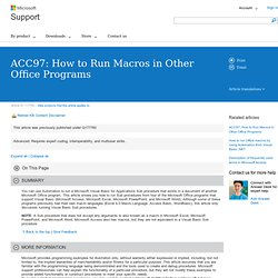 ACC97: How to Run Macros in Other Office Programs