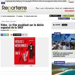 Video - Le film accablant sur le déclin organisé de la SNCF