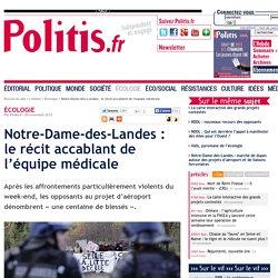 26/11/12 Notre-Dame-des-Landes: récit accablant de l'équipe médicale