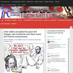 Une vidéo accablante pour Ali Juppé, qui confirme ses liens avec les Frères musulmans