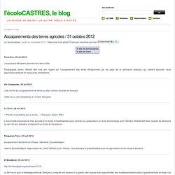 Accaparements des terres agricoles / 31 octobre 2012 - l'écoloCASTRES, le blog