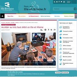 Ille-et-Vilaine : Accéder au très haut débit