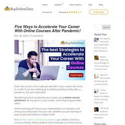 Accelerate your career with online courses with easy tips!