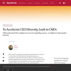 To Accelerate CEO Diversity, Look to CMOs - Egon Zehnder