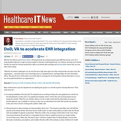 DoD, VA to accelerate EHR integration
