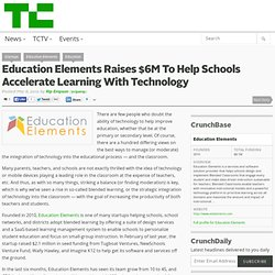 Education Elements Raises $6M To Help Schools Accelerate Learning With Technology