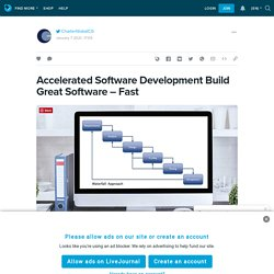 Accelerated Software Development Build Great Software – Fast : ext_5350227 — LiveJournal