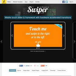 Swiper - Mobile Touch Slider And Framework With Hardware Accelerated Transitions