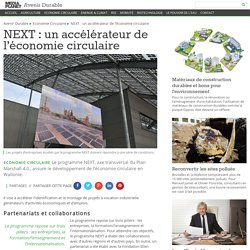 NEXT : un accélérateur de l'économie circulaire