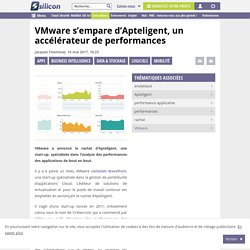 VMware s'empare d'Apteligent, un accélérateur de performances