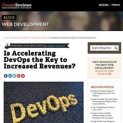 Is Accelerating DevOps the Key to Increased Revenues? - CrowdReviews.com Blog