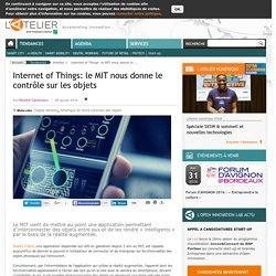 Internet of Things: le MIT nous donne le contrôle sur les objets