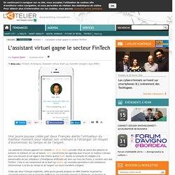 L'assistant virtuel gagne le secteur FinTech