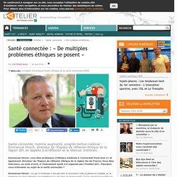 Santé connectée : « De multiples problèmes éthiques se posent »