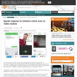 Qanda repense la relation client avec la vidéo mobile