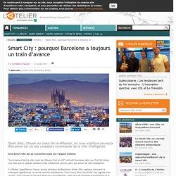 Smart City : pourquoi Barcelone a toujours un train d'avance