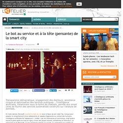 Le bot au service et à la tête (pensante) de la smart city