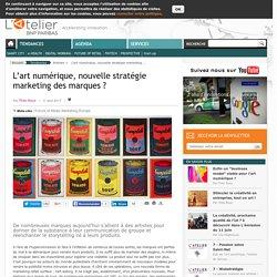 L'art numérique, nouvelle stratégie marketing des marques ?