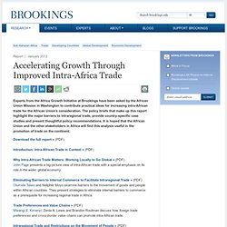 Accelerating Growth Through Improved Intra-Africa Trade