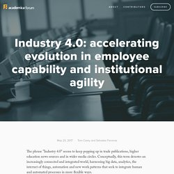 Industry 4.0: accelerating evolution in employee capability and institutional agility — Academica Forum