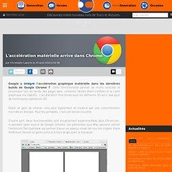L'accélération matérielle arrive dans Chrome