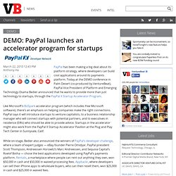 DEMO: PayPal launches an accelerator program for startups | Vent