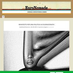 Manifesto per una politica accelerazionista - EuroNomade
