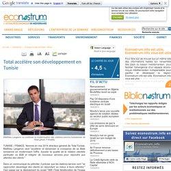 Total accélére son développement en Tunisie