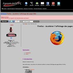 [Astuce] Firefox - Accélérer l'affichage des pages Web : Tutoriels Réseaux / Internet