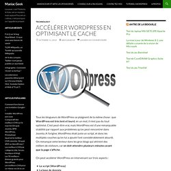 Accélérer Wordpress en optimisant le cache