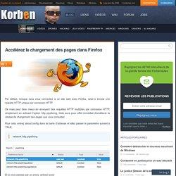 Accélérez le chargement des pages dans Firefox