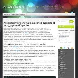 Accélerez votre site web avec mod_headers et mod_expires d'Apache
