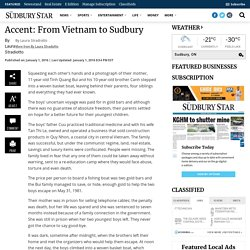 Accent: From Vietnam to Sudbury