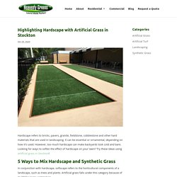 How to Accentuate Hardscape with Artificial Grass in Stockton