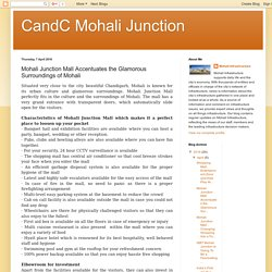 CandC Mohali Junction: Mohali Junction Mall Accentuates the Glamorous Surroundings of Mohali