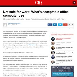 Not safe for work: What's acceptable office computer use