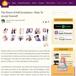The Power of Self Acceptance : Ways To Accept Yourself