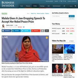 Malala Nobel Peace Prize Acceptance Speech - Business Insider