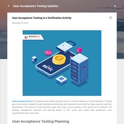 User Acceptance Testing in a Verification Activity