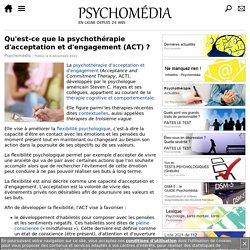 Qu'est-ce que la thérapie d'acceptation et d'engagement (ACT)?