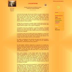 L'ACCEPTATION - VIPASSANASANGHA BOUDDHISME RETRAITES MEDITATION VIPASSANA