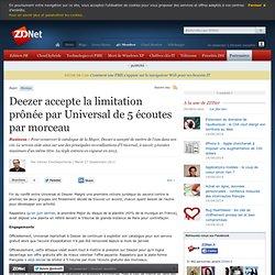 Deezer accepte la limitation prônée par Universal de 5 écoutes par morceau