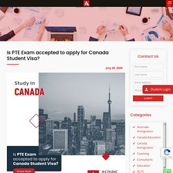 Is the PTE Exam accepted to apply for a Canada Student Visa? - Aspire Square