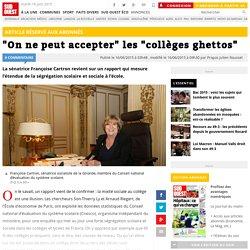 """""""On ne peut accepter"""" les """"collèges ghettos"""""""