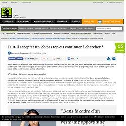 Faut-il accepter un job pas top ou continuer à chercher ?
